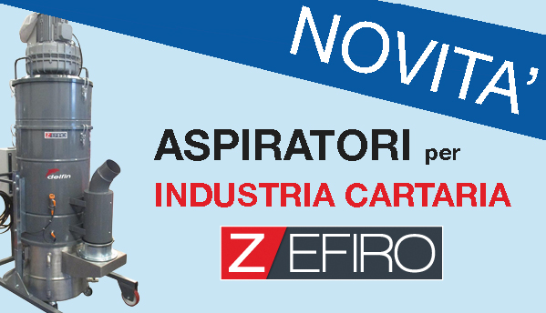 Aspiratori industriali specifici per l'industria cartaria